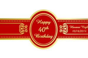 Birthdays and Anniversaries Custom Cigar Bands